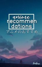 Anime Recommendation by fanforev