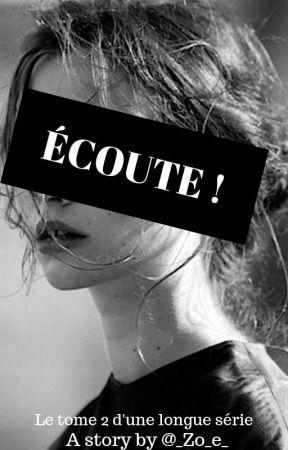 Ecoute! (Maladie Mortelle Tome 2) by Arizona141