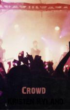 Crowd  L.H.  [Terminée] by Kristen_Ryland