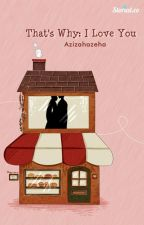 Our Story by azizahazeha