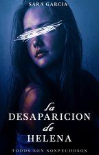 La desaparición de Helena. © by ForeverSeptember2