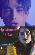 LA MEMORIA DI NOI... by kellas12