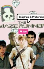The Maze Runner: Imagines & Preferences by SkyAngel7w7