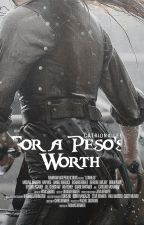for a peso's worth; c. hood by -redbreast