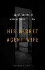 His Secret Agent Wife by clazore_love