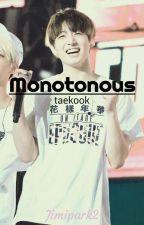 Monotonus (Vkook) by Jimipark2