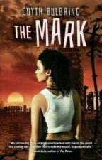 The Mark  by machidi