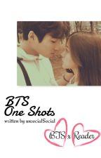 BTS One Shots [BTSxReader] by unsocialSocial
