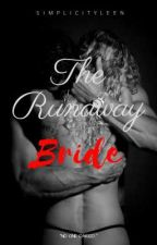 The Runaway Bride (ON-GOING) by simplicityleen