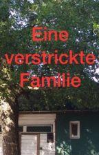 Eine verstrickte Familie by EileenChol