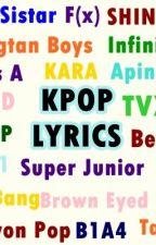 Kpop Lyrics. by chaerash