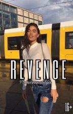 Revenge [16+] by Princessablya