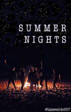 Summer Nights | fillie by lalaweirdo007