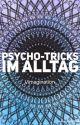 Psycho-Tricks im Alltag by Vimagination