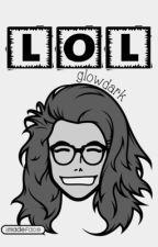 LOL by glowdark