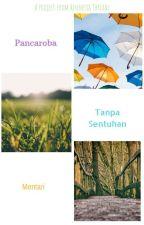 Pancaroba Tanpa Sentuhan Mentari by CinderellaKota