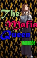 The MAFIA QUEEN wannabe by sparksfly14weh