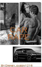 car rape  by Disney_queen1216