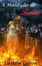 A Maldição de Salem by CamiiLisboa