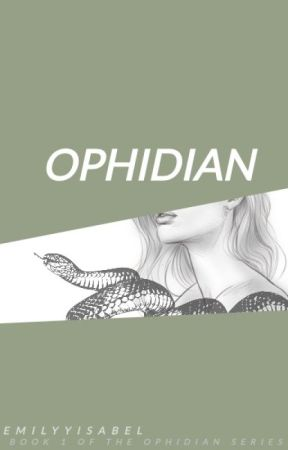 OPHIDIAN [1] by emilyyisabel