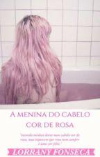 A menina do cabelo cor de rosa by babie_unicorn