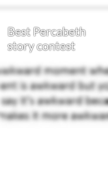 Best Percabeth story contest by PJFAN112