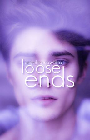 Loose Ends by alluringlytragic
