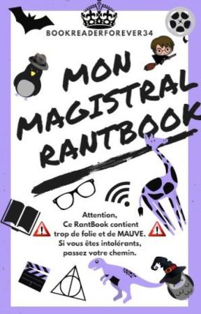 Mon MAGISTRAL Rantbook by BookReaderForever34