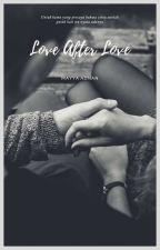 Love After Love by Mayyadnan