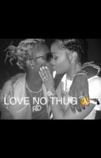 Love No Thug by kyadoll