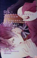 Diabolik Fandom    DL © by INSIDE_MY_BEAST