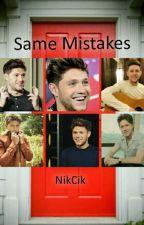 Same Mistakes (N.H)  by NikCik
