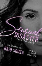 Sensual Disaster 2 by Raiolhama