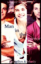 Man in the Mirror ◈ Espejos #2 ◈ L.S. Adaptación by Anikatonks
