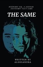 THE SAME by WrednaLimonka