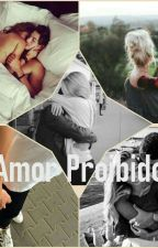 Amor Proibido II  by roohrodrigues000
