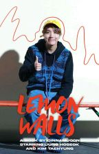 lemon walls [vhope] ✓ by cinnamjoon