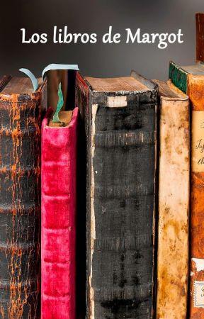 Los libros de Margot by MargotWriterHope