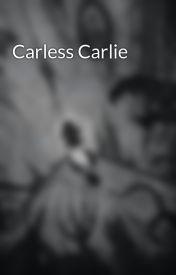 Carless Carlie by jazemen_phantomhive