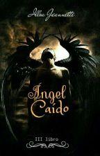 Ángel Caído  by Ijeloga