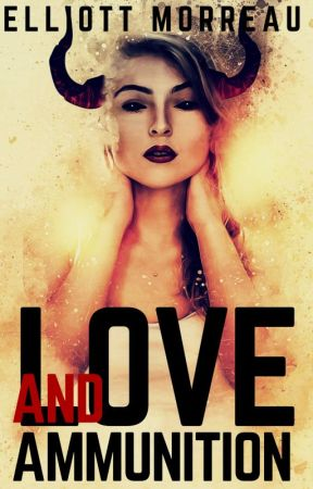Love and Ammunition (513#) Action by ElliottMorreau