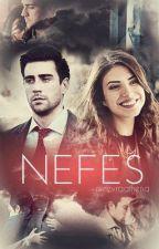 Nefes- YağHaz by minevraathena