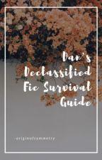 dan's declassified fic survival guide //phan by -originofsymmetry