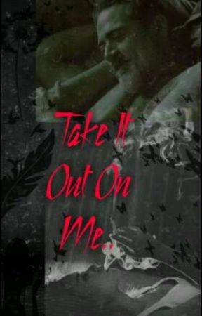 Take It Out On Me.. by DeansBitchAndCasBee