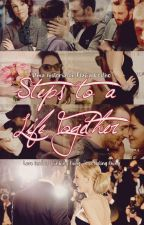 Steps to a Life Together by flacoelhoo