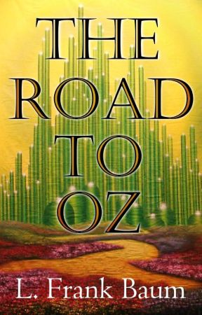 The Road to Oz by LFrankBaum