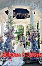 Me obligaron a casarme by jsbsjss