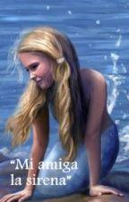 Mi amiga la sirena.  #PremiosGomitas2016 by GatiitoHipster