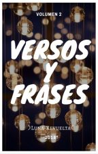 ·||VERSOS Y FRASES||· (Volumen 2) by LunaRxReaperD