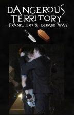 Dangerous Territory: Frank Iero & Gerard Way by lovelylenney